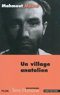 Un village anatolien : récit d'un instituteur paysan