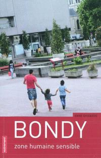 Bondy en mouvement : zone humaine sensible
