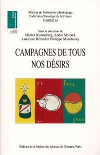 Campagnes de tous nos désirs : patrimoines et nouveaux usages sociaux