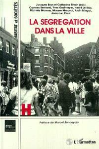 La ségrégation dans la ville : concepts et mesures : séminaire, Paris, mars 1992 à juin 1993