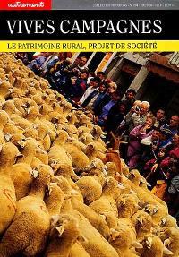 Vives campagnes : le patrimoine rural, projet de société