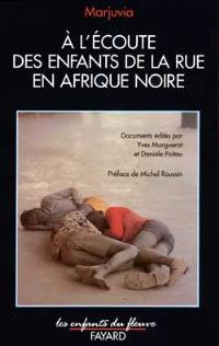 A l'écoute des enfants de la rue en Afrique noire