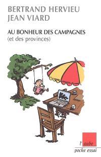 Au bonheur des campagnes (et des provinces)