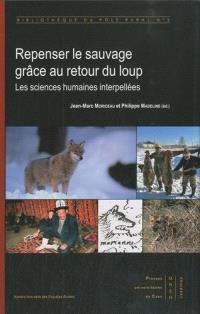 Loups, animaux sauvages et sociétés : nouveaux apports interdisciplinaires