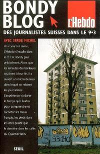 Bondy blog : des journalistes suisses s'installent dans le 93