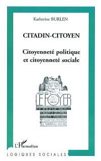 Citadin-citoyen : citoyenneté politique et citoyenneté sociale