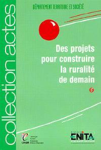 Des projets pour construire la ruralité de demain