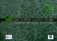 Eco + quartier = quartier durable : sensibilisation et approche méthodologique