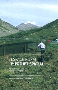 Espace rural et projet spatial, Réflexions introductives, stratégies pédagogiques