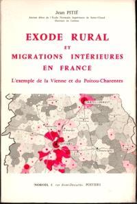 Exode rural et migration intérieure en France : l'exemple de la Vienne et du Poitou-Charentes