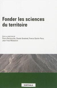 Fonder les sciences du territoire