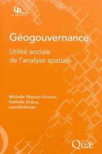 Géogouvernance : utilité sociale de l'analyse spatiale