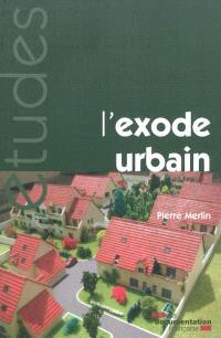 L'exode urbain : de la ville à la campagne