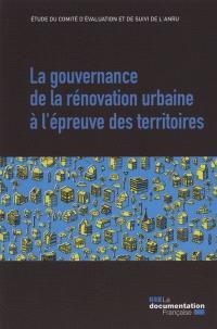 La gouvernance de la rénovation urbaine à l'épreuve des territoires