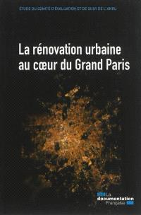 La rénovation urbaine au coeur du Grand Paris