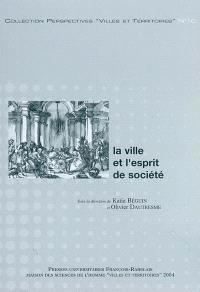 La ville et l'esprit de société : actes de la journée d'études du 27 mai 2002