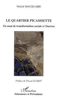 Le quartier Picassiette : un essai de transformation sociale à Chartres