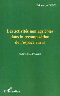 Les activités non agricoles dans la recomposition de l'espace rural