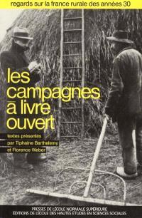 Les campagnes à livre ouvert : regards sur la France rurale des années trente