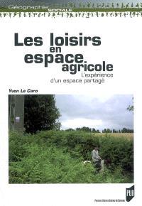 Les loisirs en espace agricole : l'expérience d'un espace partagé