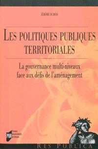 Les politiques publiques territoriales : la gouvernance multi-niveaux face aux défis de l'aménagement