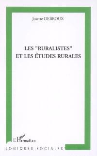 Les ruralistes et les études rurales