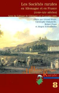Les sociétés rurales en Allemagne et en France, XVIIIe et XIXe siècles : actes du colloque de Göttingen (23-25 novembre 2000)