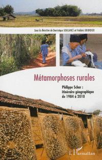 Métamorphoses rurales : Philippe Schar, itinéraire géographique de 1984 à 2010