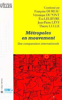 Métropoles en mouvement : une comparaison internationale