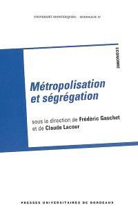 Métropolisation et ségrégation