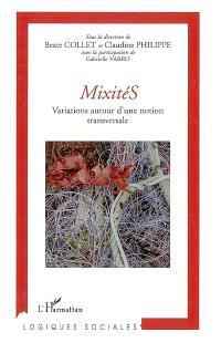 Mixités : variations autour d'une notion transversale