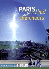 Paris sous l'oeil des chercheurs, Paris sous l'oeil des chercheurs