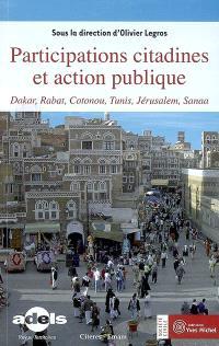 Participations citadines et action publique : Dakar, Cotonou, Rabat, Tunis, Jérusalem, Sanaa