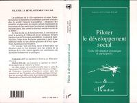 Piloter le développement social : guide d'évaluation dynamique et participative
