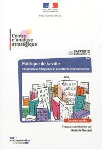 Politique de la ville : perspectives françaises et ouvertures internationales