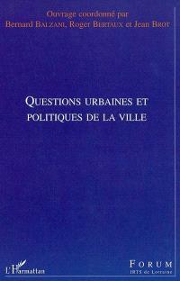 Questions urbaines et politiques de la ville