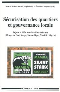 Sécurisation des quartiers et gouvernance locale : enjeux et défis pour les villes africaines (Afrique du Sud, Kenya, Mozambique, Namibie, Nigeria)