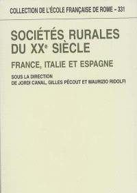 Sociétés rurales du XXe siècle : France, Italie et Espagne