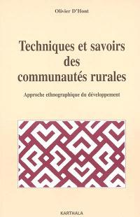 Techniques et savoirs des communautés rurales : approche ethnographique du développement
