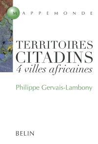 Territoires citadins : 4 villes africaines