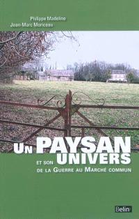 Un paysan et son univers, de la guerre au Marché commun : à travers les agendas de Pierre Lebugle, cultivateur en pays d'Auge