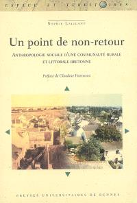 Un point de non-retour : anthropologie sociale d'une communauté rurale et littorale bretonne