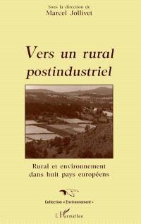 Vers un rural postindustriel : rural et environnement dans huit pays européens