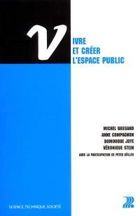 Vivre et créer l'espace public