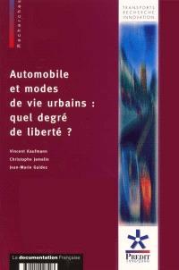 Automobile et modes de vie urbains : quel degré de liberté ?