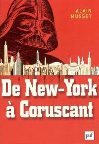 De New York à Coruscant : essai de géofiction