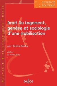 Droit au logement. Volume 5, Genèse et sociologie d'une mobilisation