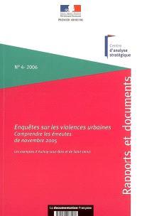 Enquêtes sur les violences urbaines : comprendre les émeutes de novembre 2005 : les exemples d'Aulnay-sous-Bois et de Saint-Denis