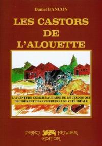 Les castors de l'alouette : 1948-1951