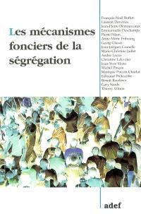 Les mécanismes fonciers de la ségrégation
